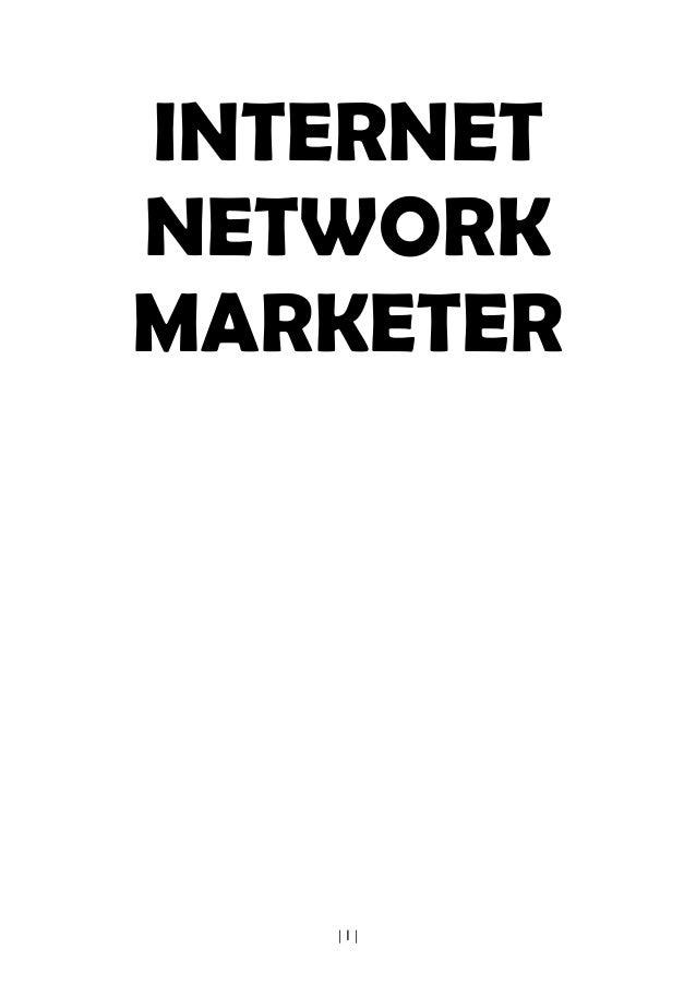 | I | INTERNET NETWORK MARKETER