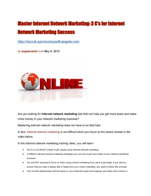 Master Internet Network Marketing: 3 C's for InternetNetwork Marketing Successhttp://recruit.earnmoneywithangela.comby ang...