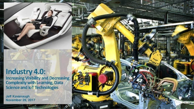 Infosys Confidential1 |1 Internet of Manufacturing Southwest Industry 4.0: IncreasingVisibilityandDecreasing Complexitywit...