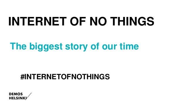 Internet of NO things  Slide 2