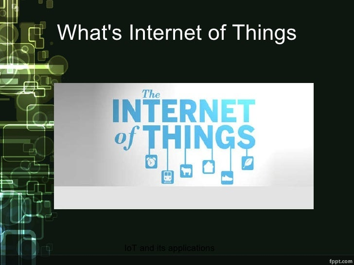 What's Internet of Things