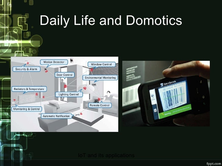 Daily Life and Domotics