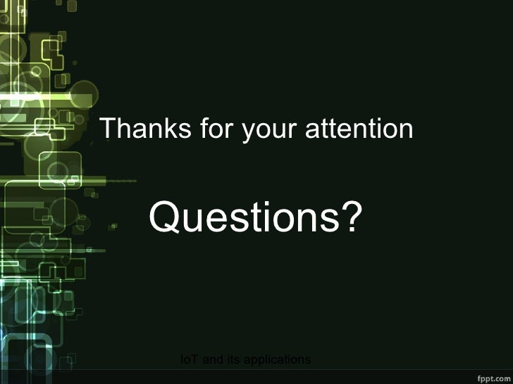 Thanks for your attention Questions?