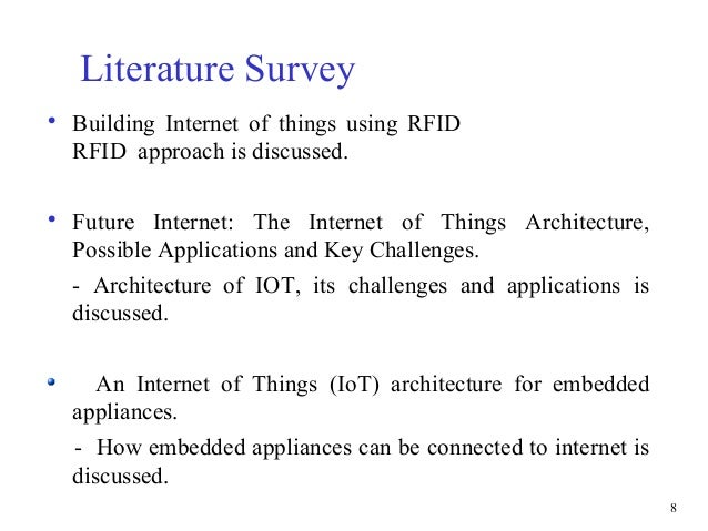 literature review on internet of things The analysis of the literature review on the internet of things is, therefore the internet of things, internet reports 2005, available at.