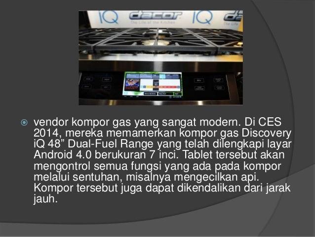 " vendor kompor gas yang sangat modern. Di CES 2014, mereka memamerkan kompor gas Discovery iQ 48"" Dual-Fuel Range yang te..."