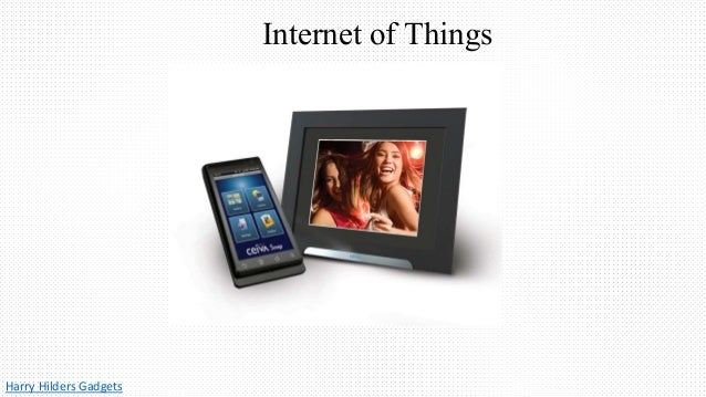 Harry Hilders Gadgets Internet of Things
