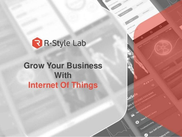 Grow Your Business With Internet Of Things