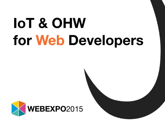 Tomáš Jukin @Inza IoT & OHW for Web Developers WEBEXPO2015