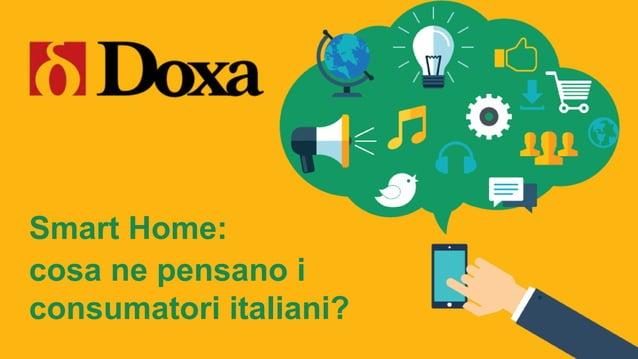 Smart Home: cosa ne pensano i consumatori italiani?