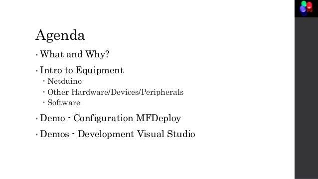 Intro to the Internet of Things using Netduino Slide 3
