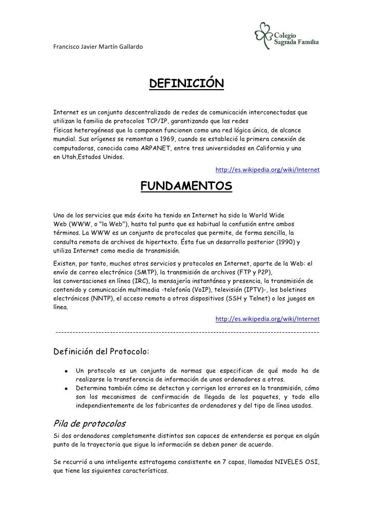 Francisco Javier Martín Gallardo                                   DEFINICIÓNInternet es un conjunto descentralizado de re...