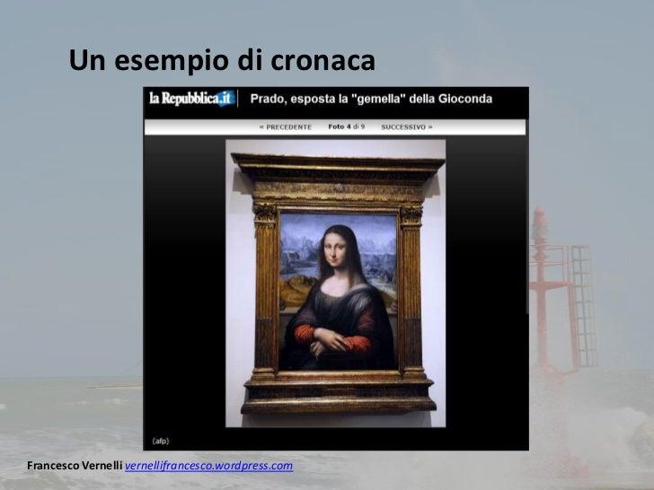 Un esempio di cronacaFrancesco Vernelli vernellifrancesco.wordpress.com