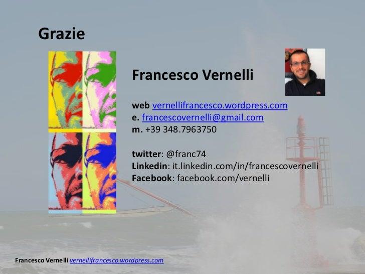 Grazie                                       Francesco Vernelli                                       web vernellifrancesc...