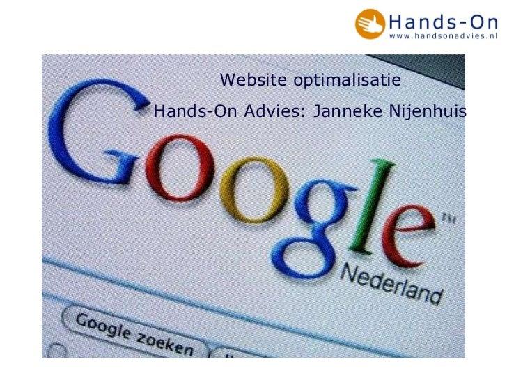 Website optimalisatie Hands-On Advies: Janneke Nijenhuis