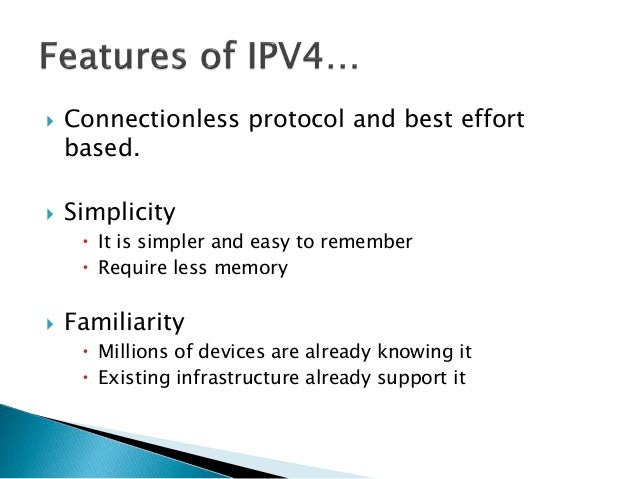  IPV4 specification didn't identify any security mechanism.  Millions of class A addresses are wasted.  Many class B ad...
