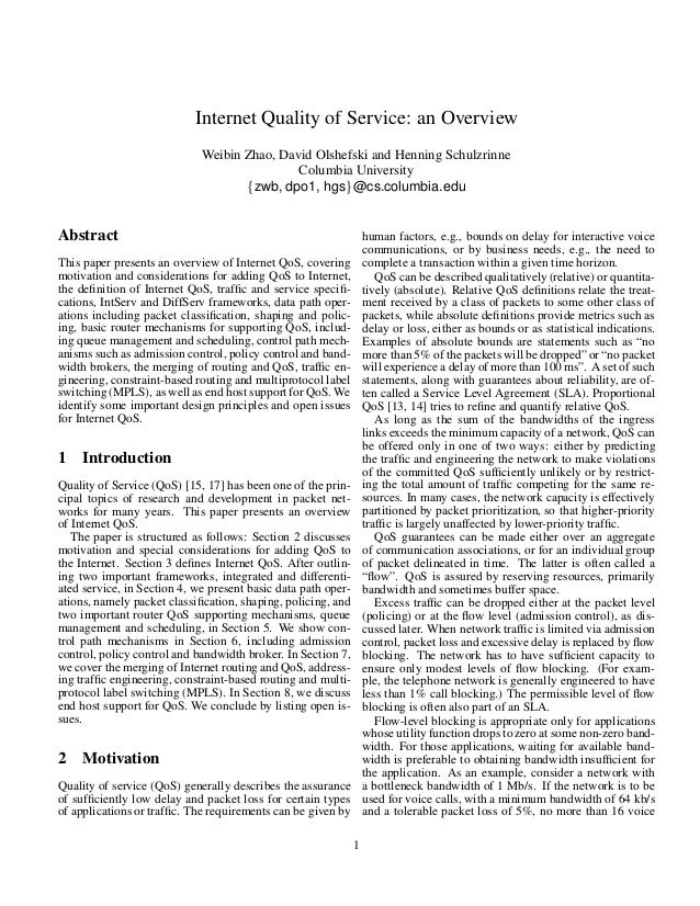 Internet Quality of Service: an Overview Weibin Zhao, David Olshefski and Henning Schulzrinne Columbia University zwb, dpo...