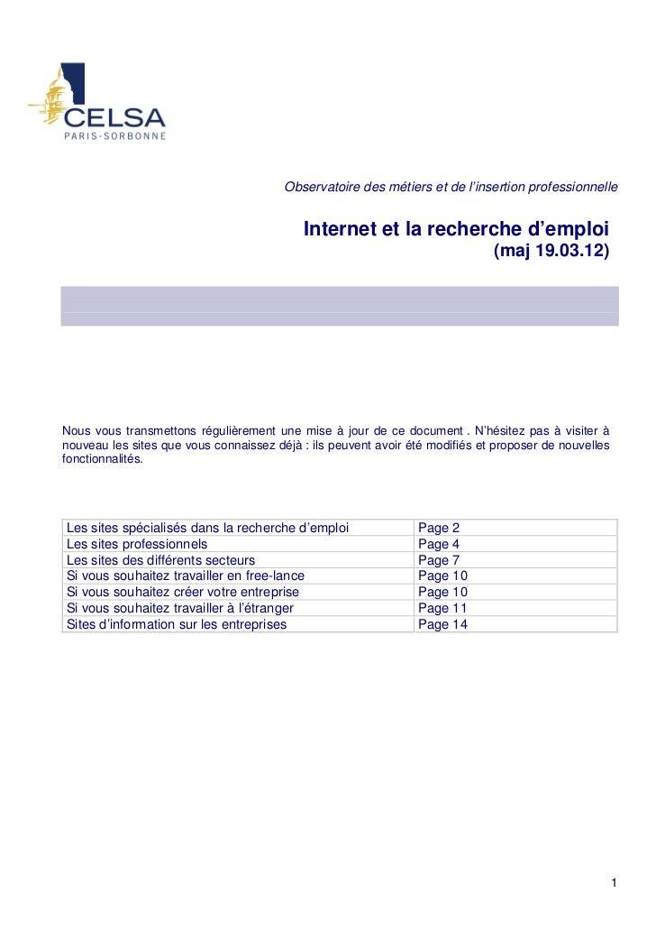 Observatoire des métiers et de l'insertion professionnelle                                            Internet et la reche...