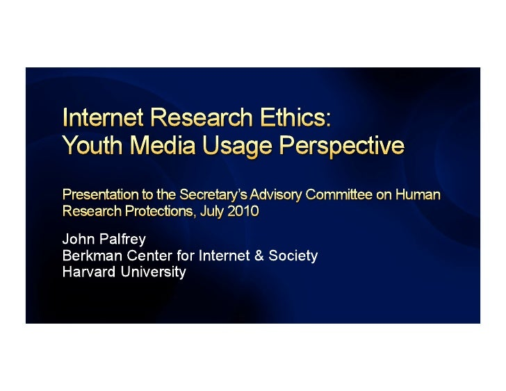 Internet Research Ethics: Youth Media Usage Perspective by John Palfrey
