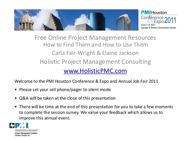 Free Online Project Management Resources                   How to Find Them and How to Use Them                     Carla ...