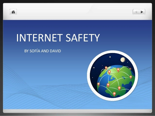 INTERNET SAFETY BY SOFÍA AND DAVID