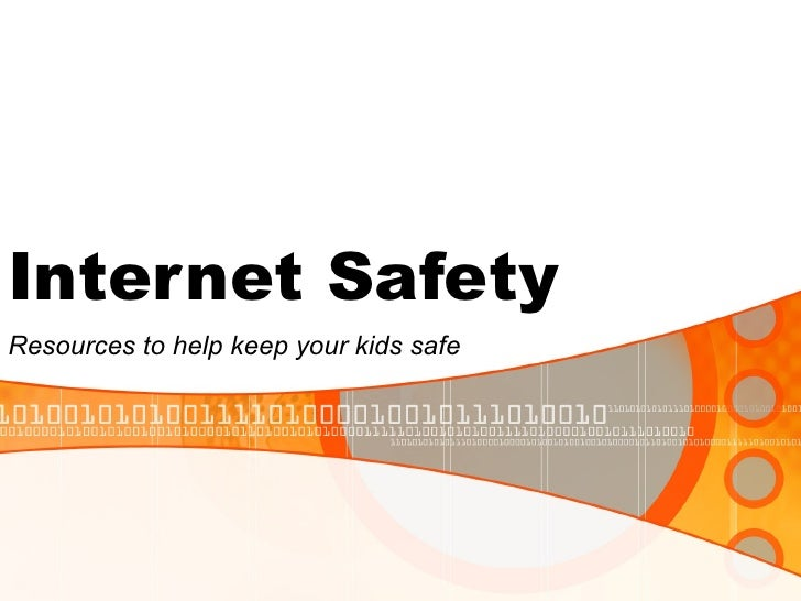Internet Safety Resources to help keep your kids safe