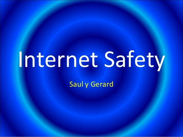 Internet Safety Saul y Gerard