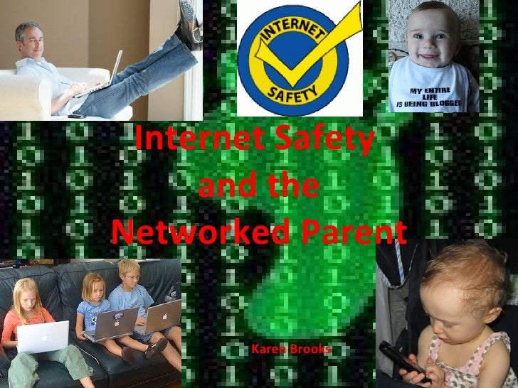 Karen Brooks Internet Safety  and the Networked Parent