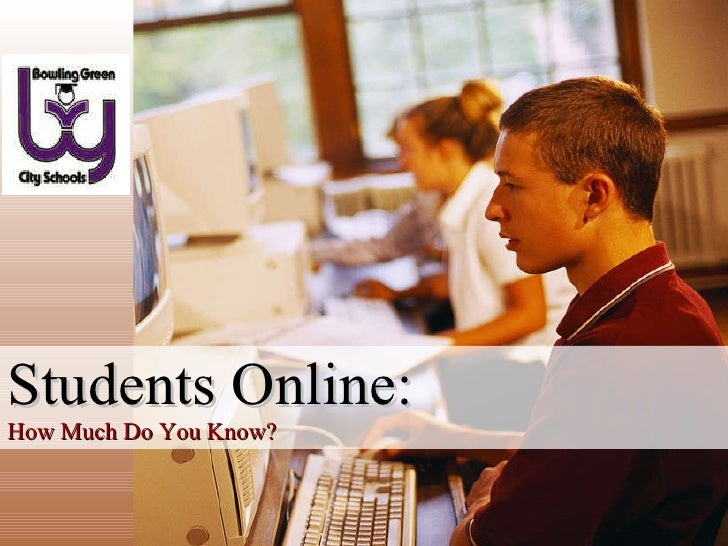 Students Online: How Much Do You Know?