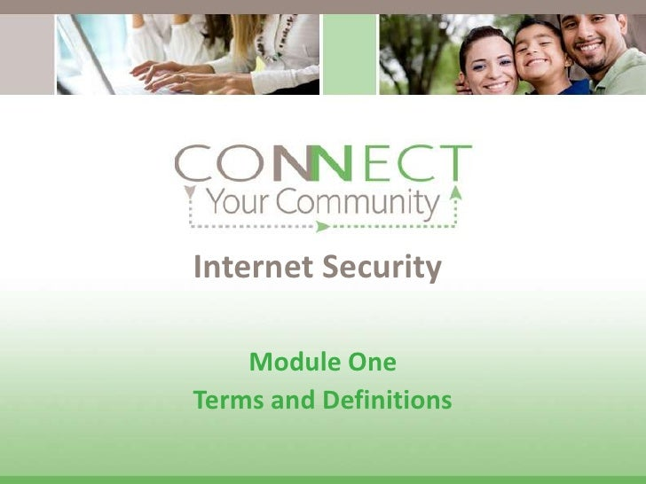 Internet Security<br />Module One<br />Terms and Definitions<br />