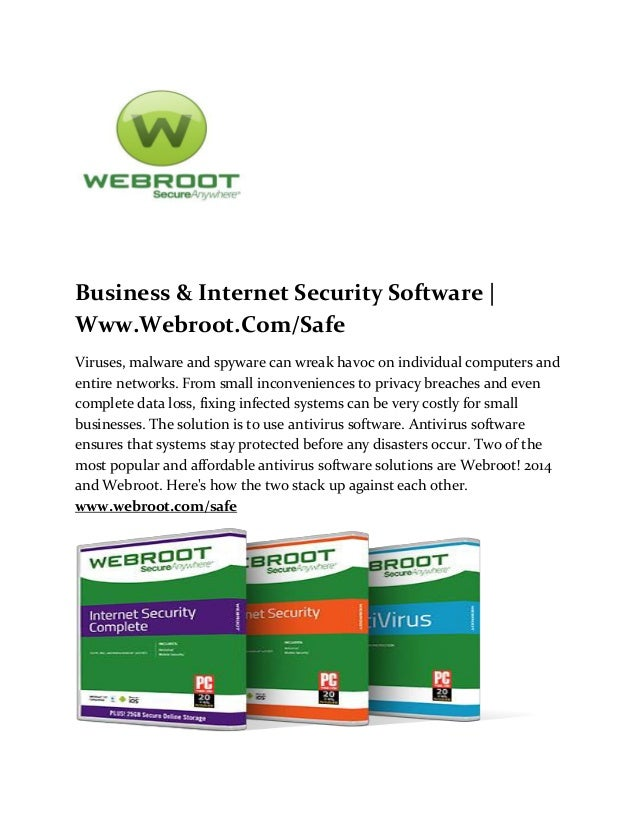 Business & Internet Security Software | Www.Webroot.Com/Safe Viruses, malware and spyware can wreak havoc on individual co...