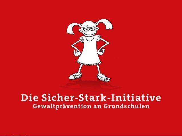 Die Sicher-Stark-Initiative Gewaltprävention an Grundschulen