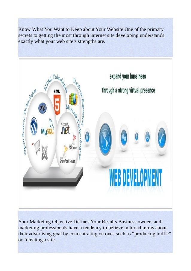 Know What You Want to Keep about Your Website One of the primary  secrets to getting the most through internet site develo...