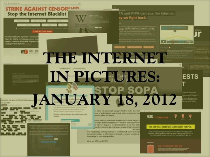THE INTERNET  IN PICTURES:JANUARY 18, 2012