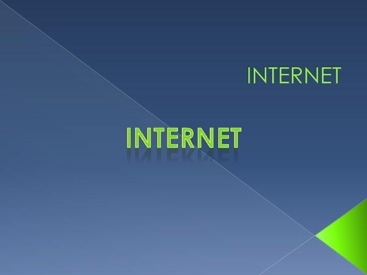 INTERNET<br />INTERNET<br />