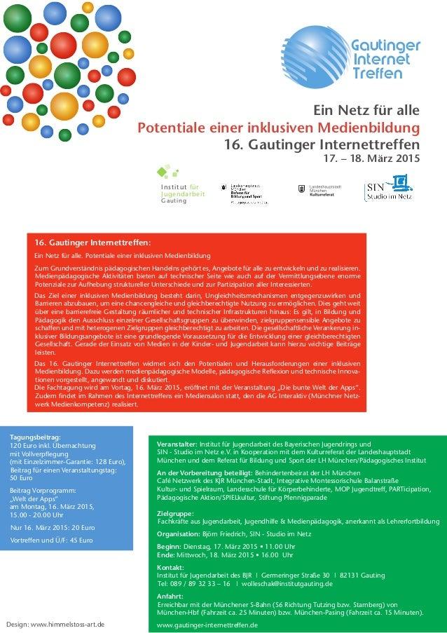 Institut für  Jugendarbeit  Gauting Gautinger Internet Treffen 16. Gautinger Internettreffen: Ein Netz für alle. Potenti...