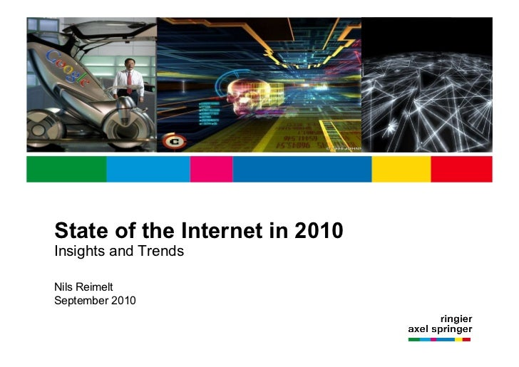 State of the Internet in 2010Insights and TrendsNils ReimeltSeptember 2010