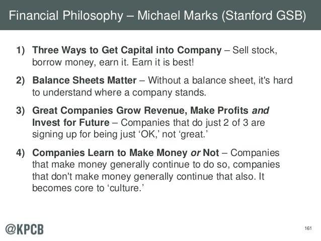 161 1) Three Ways to Get Capital into Company – Sell stock, borrow money, earn it. Earn it is best! 2) Balance Sheets Matt...