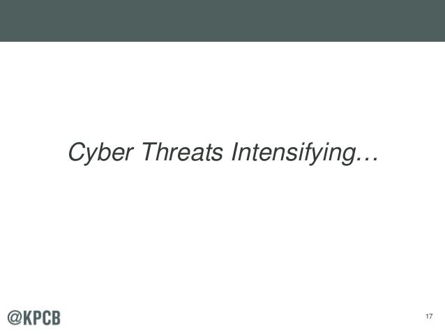 17 Cyber Threats Intensifying…