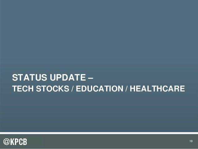 19 STATUS UPDATE – TECH STOCKS / EDUCATION / HEALTHCARE 19