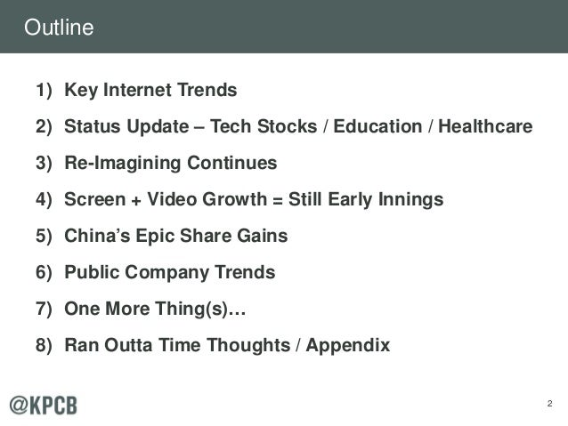 2 Outline 1) Key Internet Trends 2) Status Update – Tech Stocks / Education / Healthcare 3) Re-Imagining Continues 4) Scre...