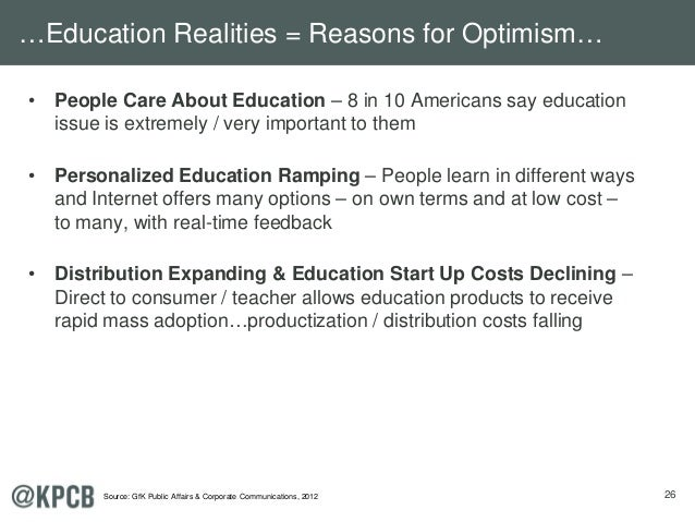 26 • People Care About Education – 8 in 10 Americans say education issue is extremely / very important to them • Personali...