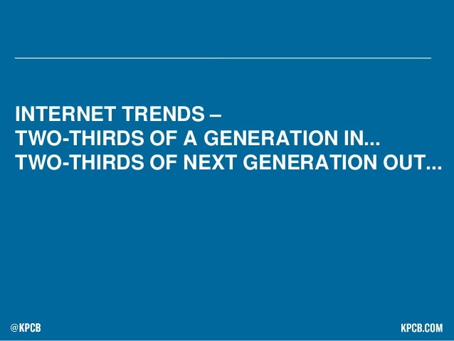 Internet Trends 2015 by Mary Meeker, KPCB Slide 3