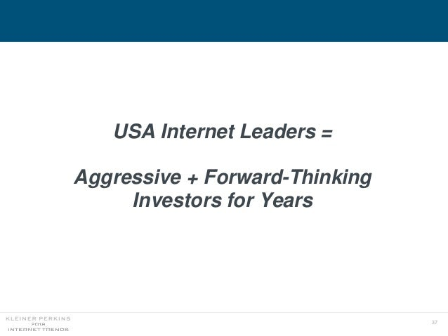 37 USA Internet Leaders = Aggressive + Forward-Thinking Investors for Years