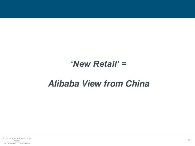89 'New Retail' = Alibaba View from China