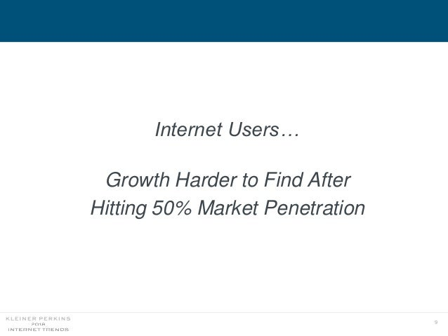 9 Internet Users… Growth Harder to Find After Hitting 50% Market Penetration
