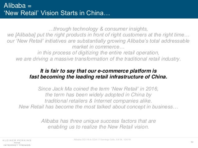 92 …through technology & consumer insights, we [Alibaba] put the right products in front of right customers at the right t...