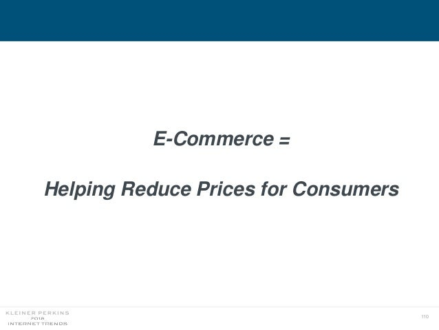 110 E-Commerce = Helping Reduce Prices for Consumers