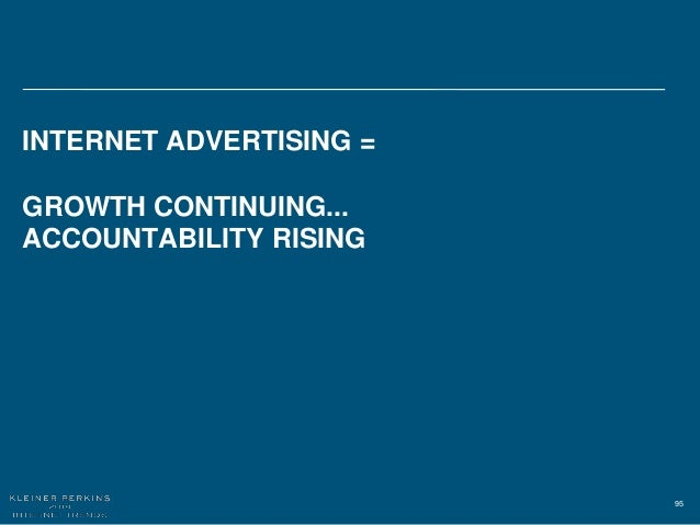 95 INTERNET ADVERTISING = GROWTH CONTINUING... ACCOUNTABILITY RISING
