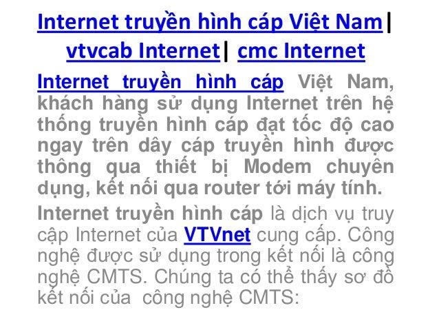 Internet truyền hình cáp Việt Nam| vtvcab Internet| cmc Internet Internet truyền hình cáp Việt Nam, khách hàng sử dụng Int...