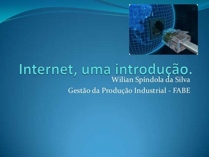 Wilian Spíndola da SilvaGestão da Produção Industrial - FABE